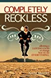 Completely Reckless, Andy Merritt, 1469961067
