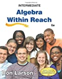 Intermediate Algebra: Algebra Within Reach, Larson, Ron, 1285087410