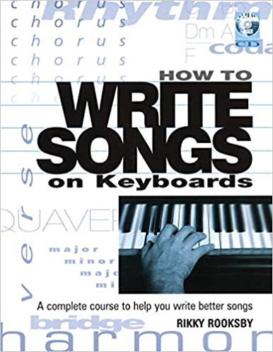 How to Write Songs on Keyboards: A Complete Course to Help