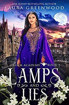 Lamps And Lies Laura Greenwood Grimm Academy Aladdin Fairy Tale Retelling