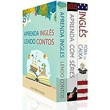 Aprenda Inglês (3 em 1) – Aprenda Inglês Lendo Contos, Aprenda Inglês Assistindo Séries e Inglês Fora da Caixa: Rotina de Treinamento Para Autodidatas