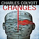 Changes: The Randall Lee Mysteries, Book 1 Audiobook by Charles Colyott Narrated by Todd Curless
