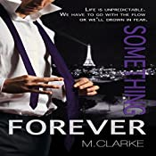 Something Forever: Something Great Book 3 | M. Clarke