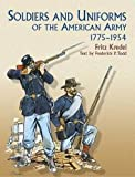 img - for Soldiers and Uniforms of the American Army, 1775-1954 (Dover Military History, Weapons, Armor) book / textbook / text book