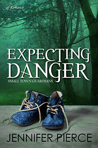 Expecting Danger (Small Town Guardians Book 2) (Bible Verse For Loss Of Unborn Child)