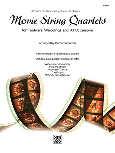 Movie String Quartets for Festivals, Weddings, and All Occasions: Cello, Parts (Alfred's Ovation String Quartet Series) (String Quartet Parts)
