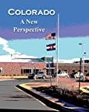 Colorado a New Perspective, Tracey Ramirez and Christian Ramirez, 1937862402
