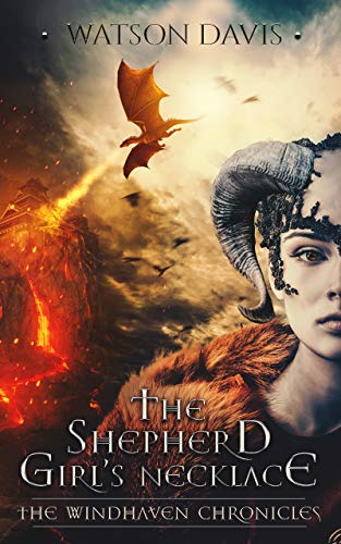 - The Shepherd Girl's Necklace (The Windhaven Chronicles)