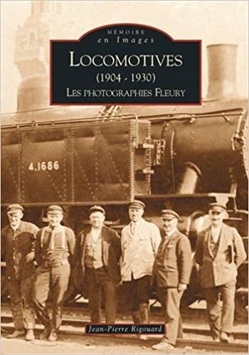 En ligne téléchargement gratuit Locomotives (1904-1930) I - les Photographies Fleury epub, pdf