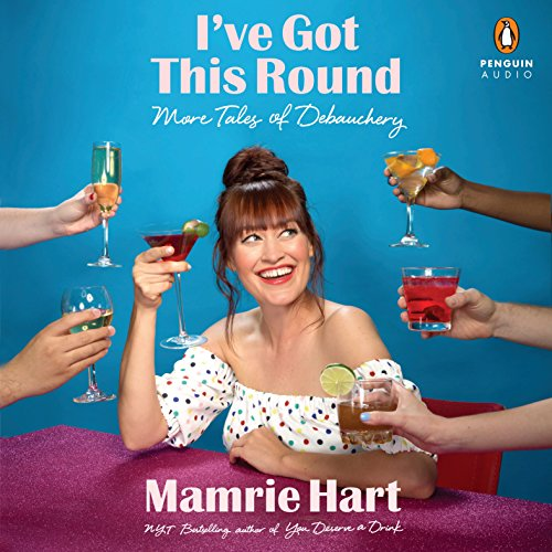 I've Got This Round: More Tales of Debauchery cover