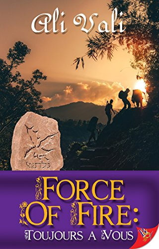Force of Fire: Toujours a Vous