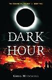 Dark Hour, Greg Mitchell, 0987653180