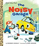Image of The Noisy Garage (Little Golden Book)