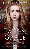 Download Fallen Grace (The Death Dealer Book 1) in PDF ePUB Free Online