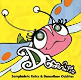 Dancefloor Oddities & Sampladelic Relics