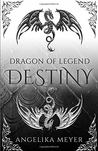 Dragon of Legend: Destiny pdf epub