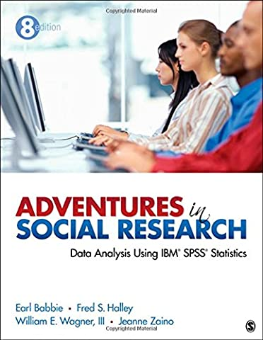 Adventures in Social Research: Data Analysis Using IBM SPSS Statistics - Ibm Pen