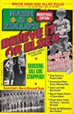 Believe It or Else!, Bruce M. Nash and Allan Zullo, 0440503760
