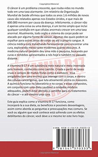 Sementes de Damasco - Cura do Câncer com a Vitamina B17?: O Remédio Antigo Que a Indústria Farmacêutica Está Escondendo (Portuguese Edition): Marcus D. ...