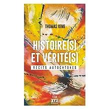 Histoire(s) et vérité(s). Récits autochtones
