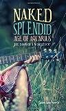 Naked Splendid Age of Aquarius: The Dawn of a Woodstock?