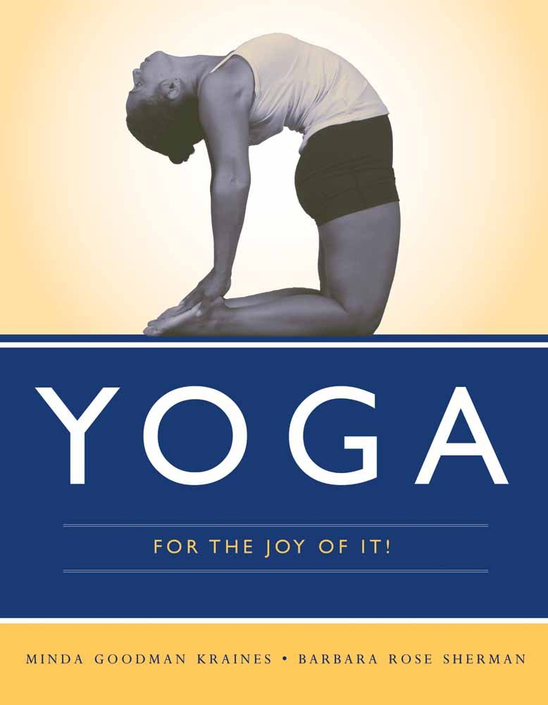 Yoga for the Joy of It!: Amazon.es: Minda Goodman Kraines ...