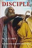 Disciple, E. G. Lewis, 0982594925