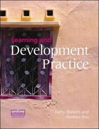 Learning and Development Practice by Beevers, Kathy, Rea, Andrew (2010)