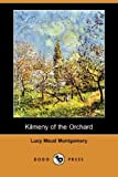 Kilmeny of the Orchard, L. M. Montgomery, 1406564052