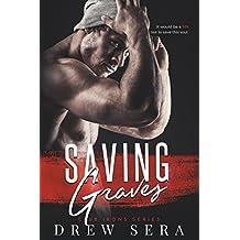 Saving Graves: A Club Irons Novel