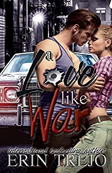 A Love Like War by [Trejo, Erin]