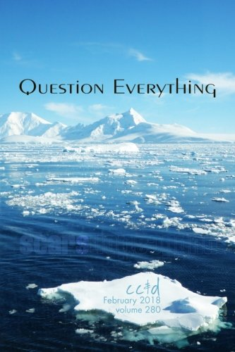 Question Everything: cc&d magazine v280 (the February 2018 issue)