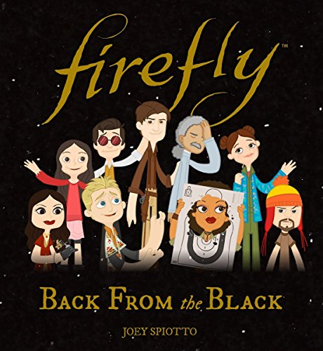 (Firefly: Back From the Black)