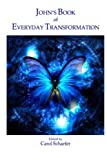 img - for John's Book of Everyday Transformation book / textbook / text book