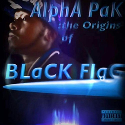 Alpha Pak: Origins of Black Flag [Explicit]