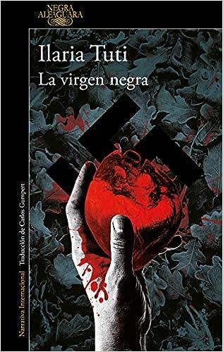 La virgen negra de Ilaria Tuti