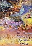 The Fantasy World of Josephine Wall, , 0977974936