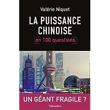 PUISSANCE CHINOISE EN 100 QUESTIONS (LA)