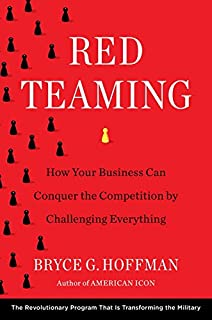 Book Cover: Red Teaming: How Your Business Can Conquer the Competition by Challenging Everything