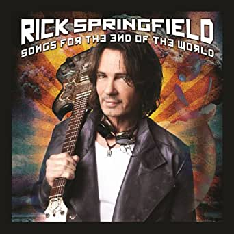 Songs For The End Of The World by Rick Springfield on Amazon