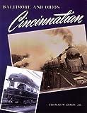Baltimore and Ohio's Cincinnatian, Thomas W. Dixon Jr, 0939487853