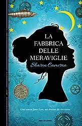 La fabbrica delle meraviglie (Italian Edition)