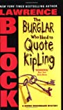 The Burglar Who Liked to Quote Kipling, Lawrence Block, 0060731257