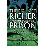 The Rich Get Richer and the Poor Get Prison: Ideology, Class, and Criminal Justice [RICH GET RICHER & POOR GET-9E] [Paperba