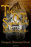 img - for Tales of The Supernatural Ghosts Hauntings And More book / textbook / text book