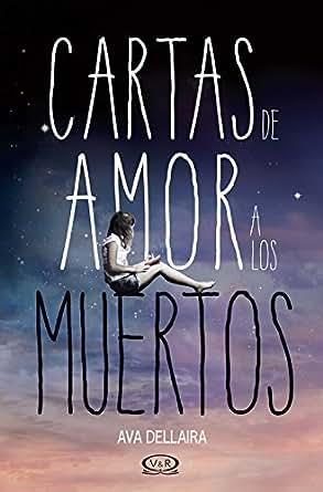 Cartas de amor a los muertos (Spanish Edition)