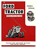 1955 1956 1957 Ford 600 800 Tractor Owners Manual User Guide Reference Operator Book Fuses Fluids