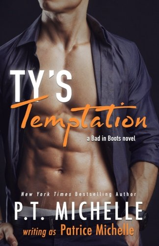 Read Online Ty's Temptation (Bad in Boots) (Volume 2) PDF