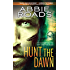 Hunt the Dawn (Fatal Dreams Book 2)