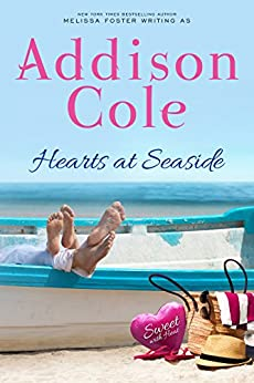 Hearts at Seaside (Sweet with Heat: Seaside Summers Book 3) by [Cole, Addison]